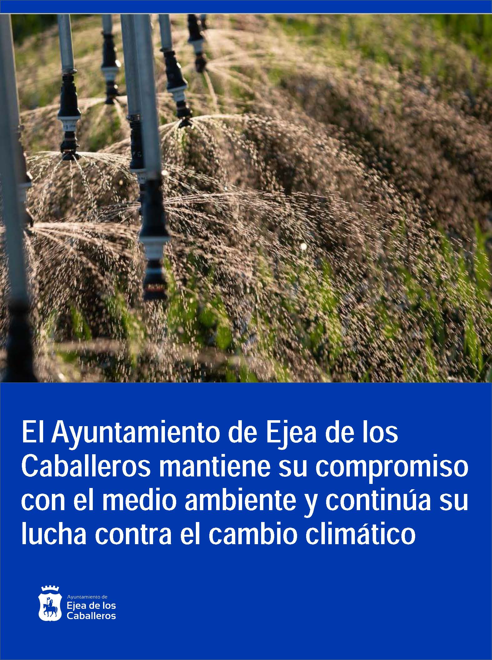 El Ayuntamiento de Ejea de los Caballeros mantiene su compromiso con el medio ambiente y continúa su lucha contra el cambio climático