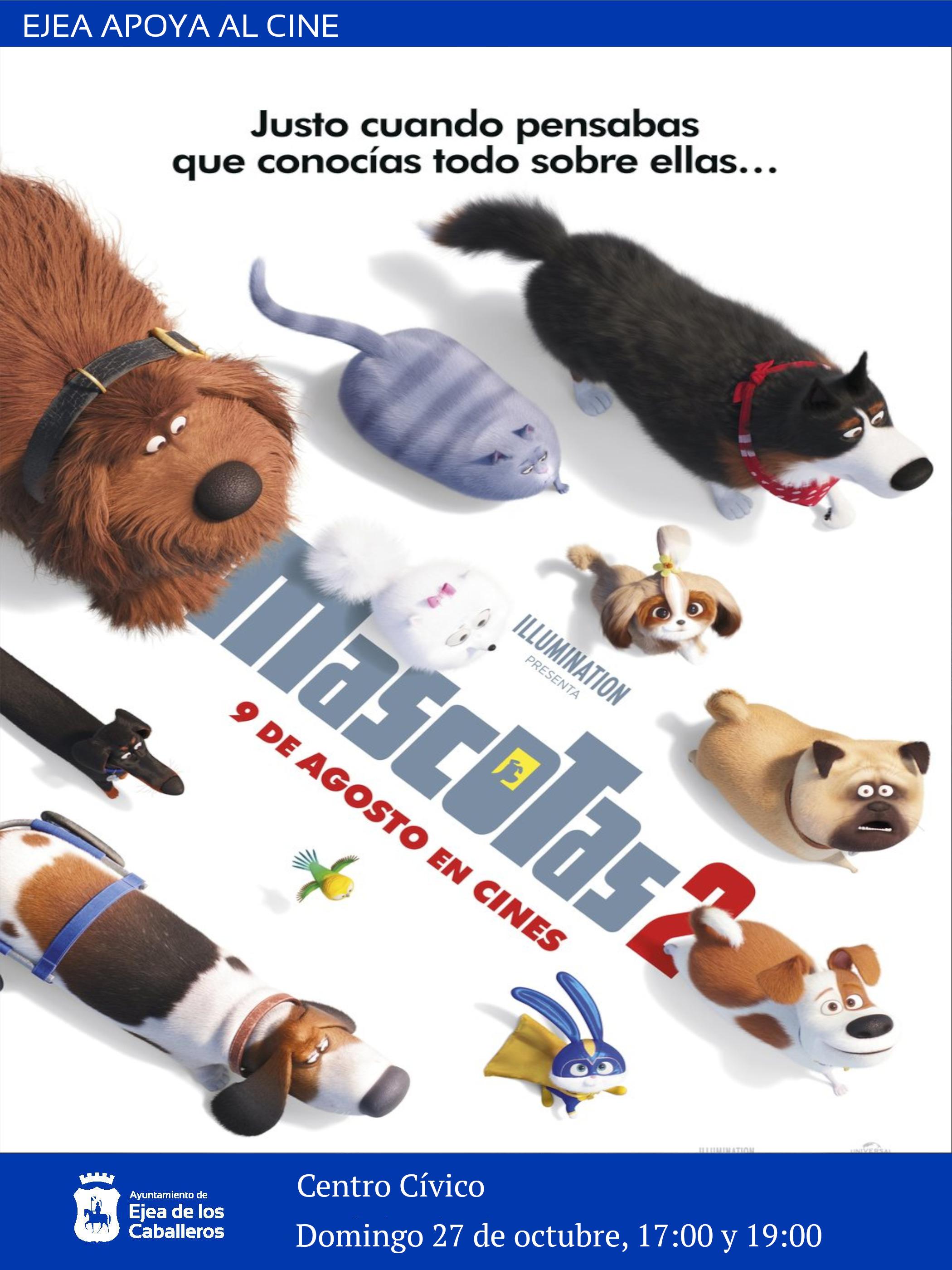 """EJEA APOYA  AL CINE: """"Mascotas 2"""", una película infantil para aprender a afrontar los cambios que nos trae la vida"""