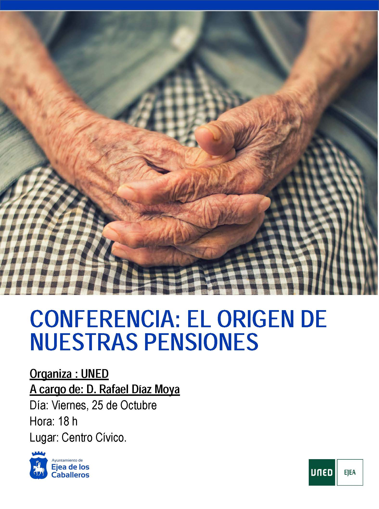 «El Origen de nuestras pensiones» , conferencia de Rafael Díaz Moya dentro de los actos conmemorativos del 10º Aniversario de la UNED en Ejea