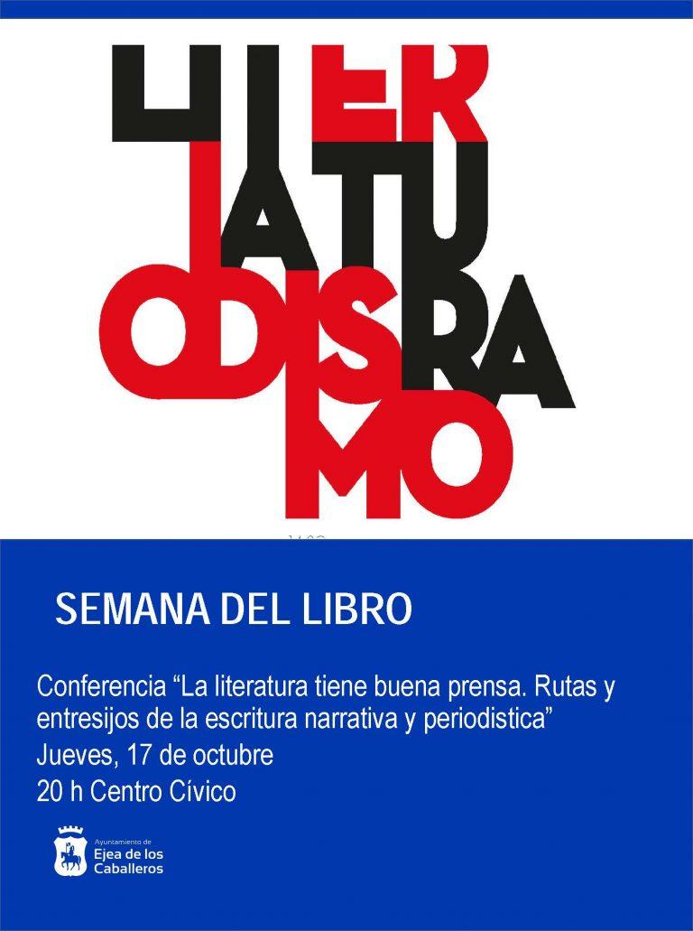 Conferencia «La literatura tiene buena prensa. Rutas y entresijos de la escritura narrativa y periodística»