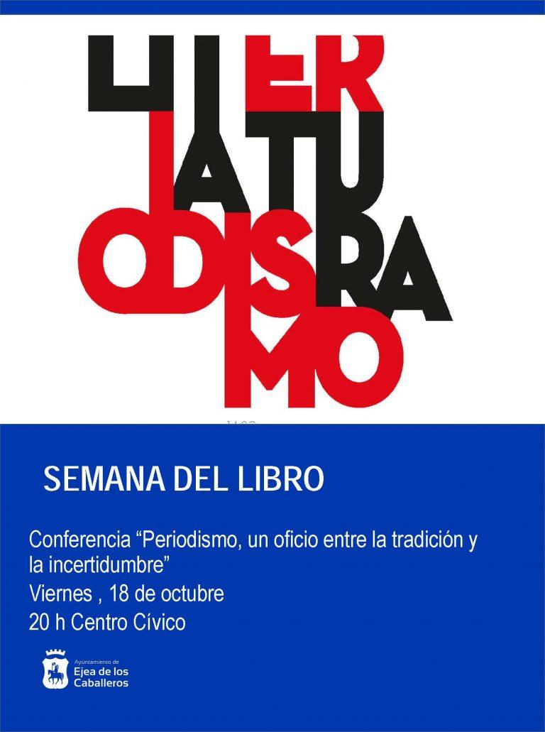 Conferencia «Periodismo, un oficio entre la tradición y la incertidumbre»