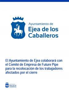 El Ayuntamiento de Ejea colaborará con el Comité de Empresa de Future Pipe para la recolocación de los trabajadores afectados por el cierre de la empresa