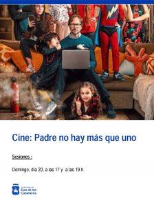 Ejea apoya el cine: Se reinicia la temporada del cine comercial con la proyección de la comedia familiar «Padre no hay más que uno»