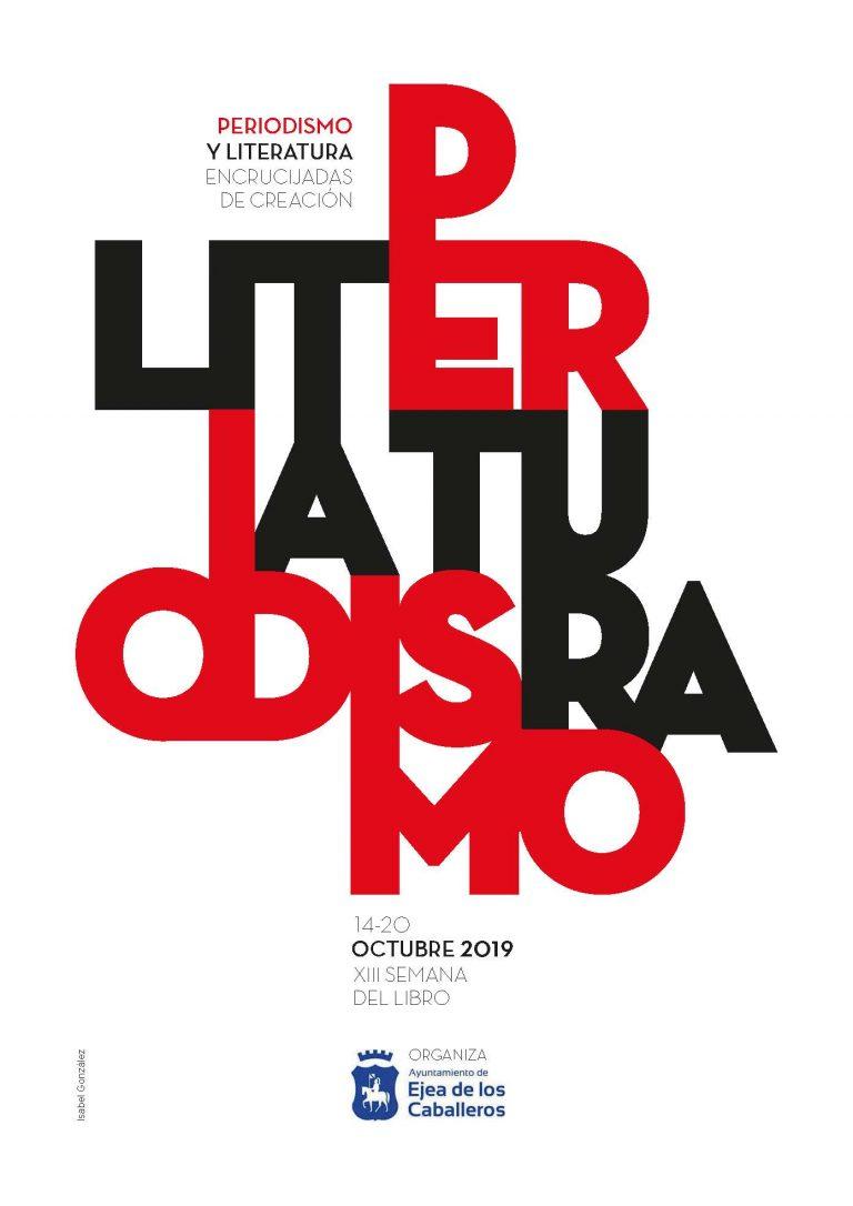 Rosa Montero, Juan Cruz, Irene Vallejo y Miguel Mena: Los 4 pilares de la XIII Semana del Libro de Ejea  para debatir sobre  Periodismo y  Literatura