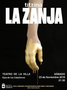 """Titzina Teatro representará el espectáculo «LA ZANJA"""", teatro social que tiende puentes entre pasado y presente con la explotación del Tercer Mundo como telón"""