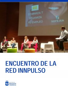 El programa 'Dinamiza T, Dinamiza Tu Empleo' de Ejea Emprendedora, en el Encuentro Nacional de la Red Innpulso
