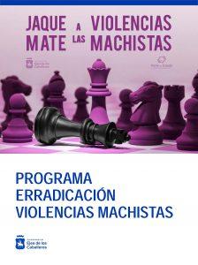 «Jaque mate a las violencias machistas» es el lema que abandera las actuaciones del Programa Municipal para la Erradicación de las Violencias contra las Mujeres