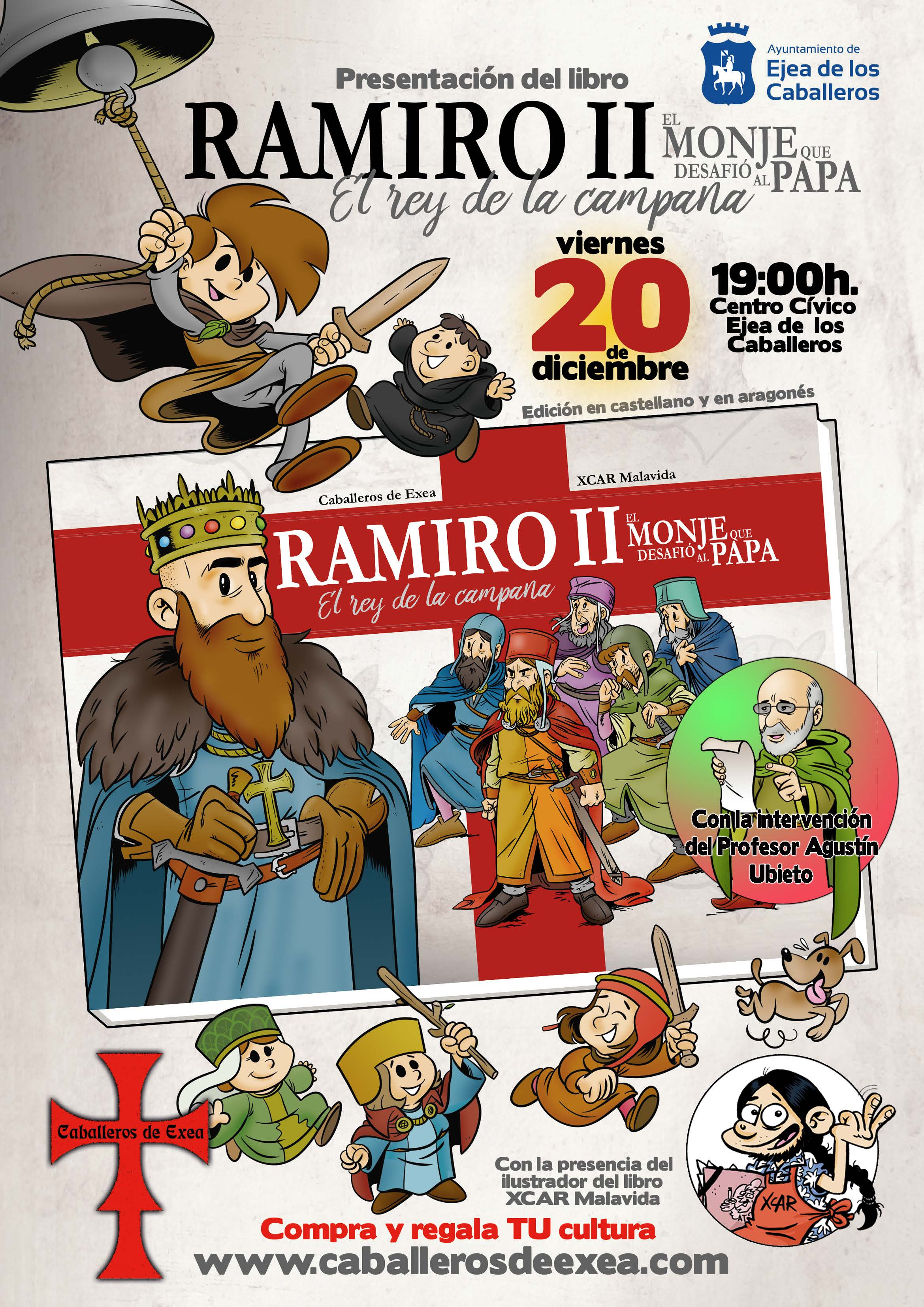 """Presentación del libro """"Ramiro II, el Monje que desafió al Papa, editado por la Asociación """"Caballeros de Exea"""""""