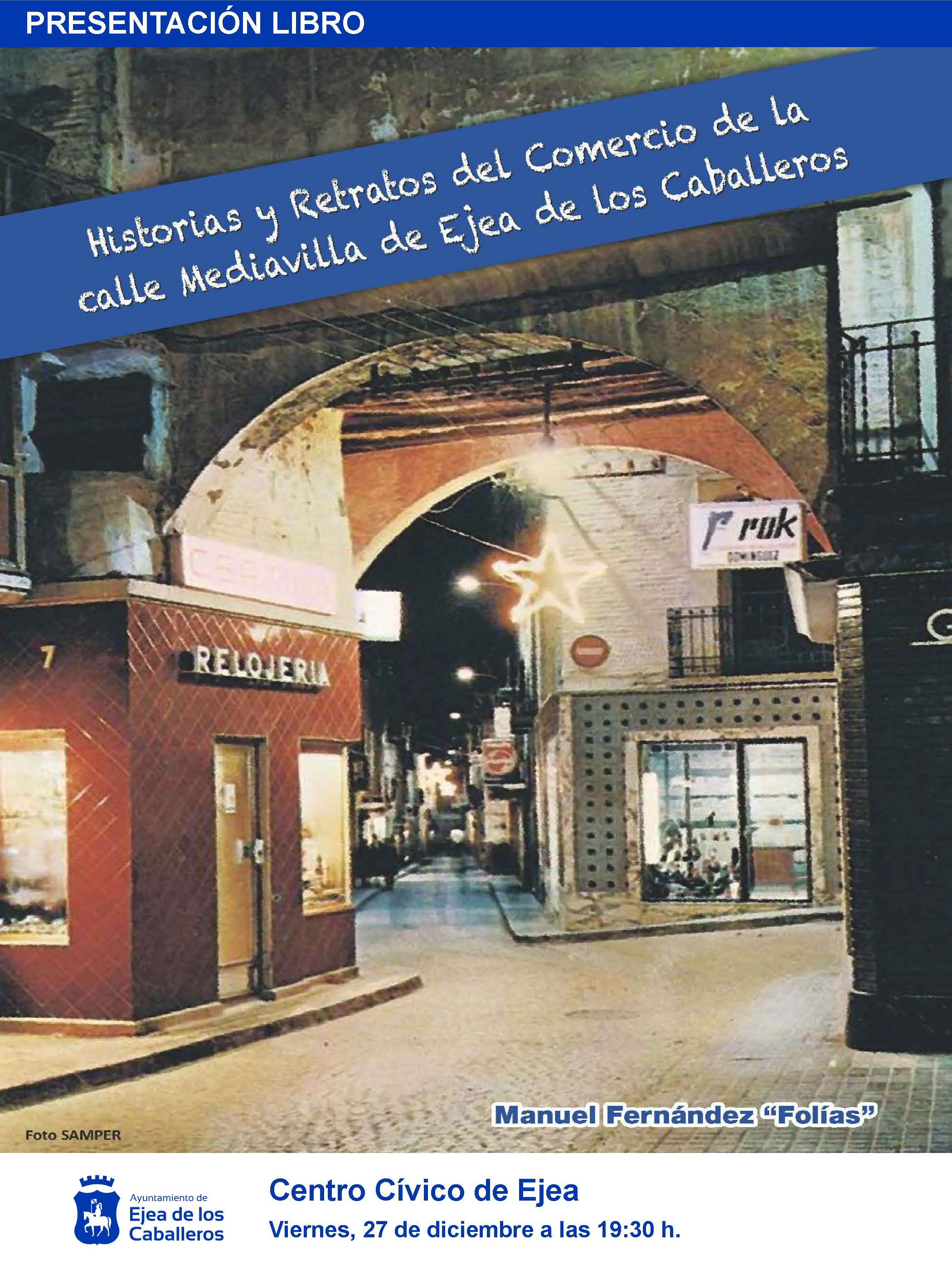 Manuel Fernández «Folías» presenta un libro sobre el comercio de la calle Mediavilla durante los últimos 80 años
