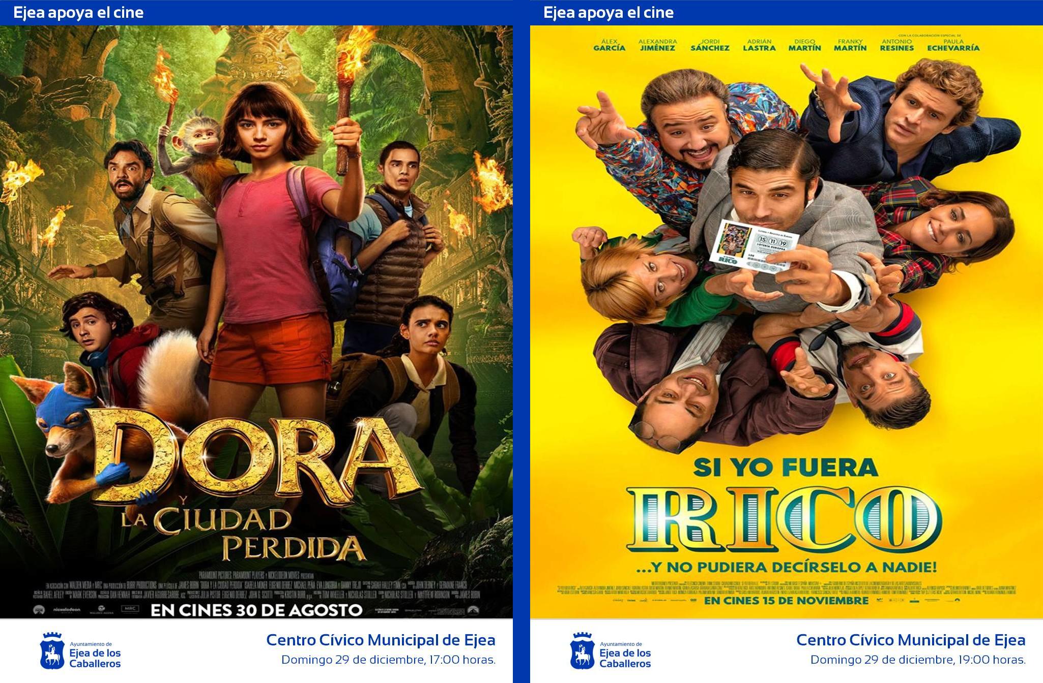 """EJEA APOYA  AL CINE:  Una película infantil de aventuras (""""Dora, la ciudad perdida"""") y una comedia amable y divertida (""""Si yo fuera rico"""")"""