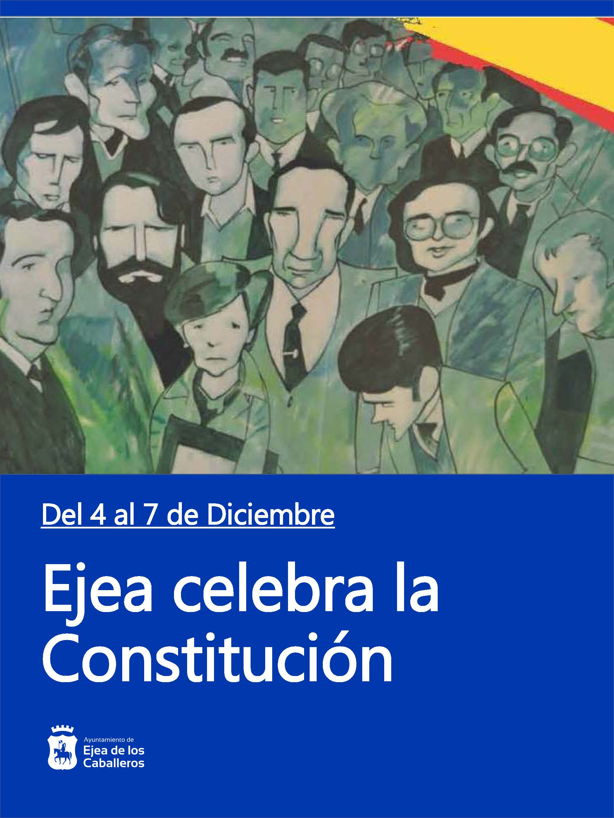 """""""Ejea celebra la Constitución"""": Actos para conmemorar la carta magna y el 40 Aniversario de los Ayuntamientos Democráticos"""