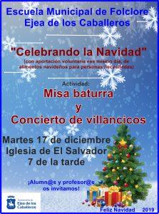 Concierto de Villancicos y Misa Baturra de la Escuela de  Folclore en la Iglesia de El Salvador