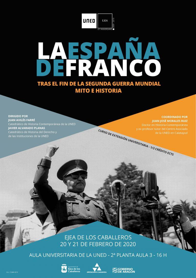 """Curso de Extensión Universitaria de la UNED """"La España de Franco tras el fin de la Segunda Guerra Mundial: Mito e historia"""""""