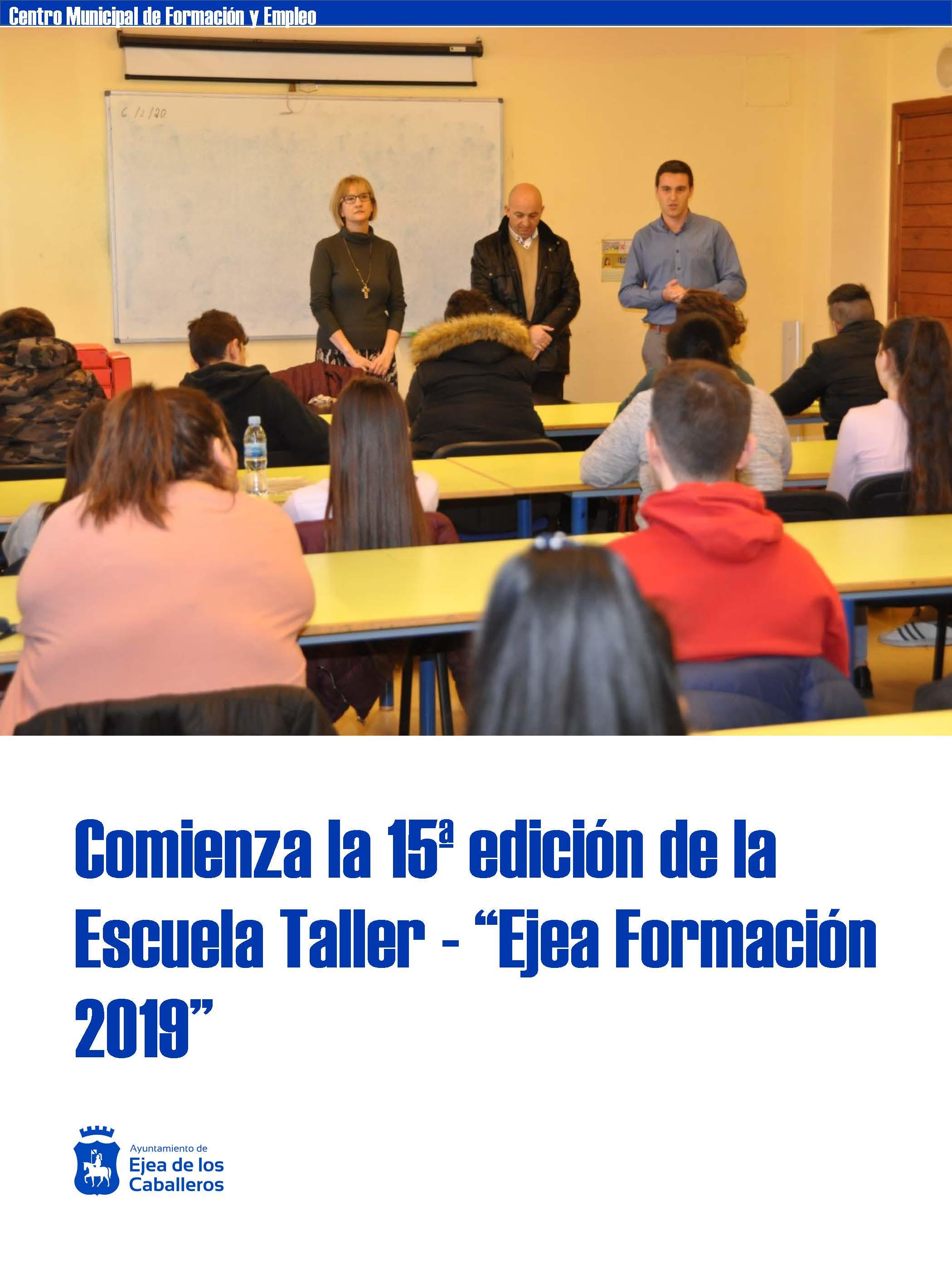 Se inicia la 15ª edición de la Escuela Taller en el Centro Municipal de Formación y Empleo del Ayuntamiento de Ejea de los Caballeros
