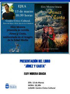"""Presentación de la novela """"Júnez y Casta"""" del autor Eloy Morera Gracia, un viaje a la frontera del Aragón Medieval"""