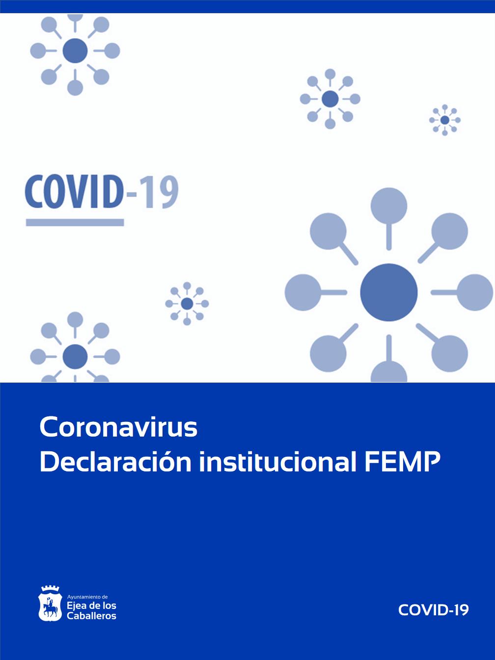 El Ayuntamiento de Ejea de los Caballeros se adhiere a la Declaración Institucional de la FEMP ante la crisis del Coronavirus