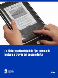 La Biblioteca Municipal de Ejea de los Caballeros anima a la ciudadanía al acceso a publicaciones digitales