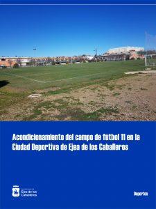 Reforma del campo de fútbol 11 de la Ciudad Deportiva de Ejea de los Caballeros