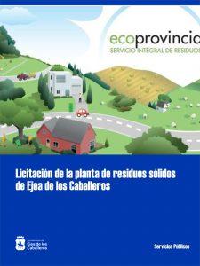 La Diputación Provincial de Zaragoza aprueba la licitación de la planta de recogida de residuos en Ejea de los Caballeros y traslado a Zaragoza