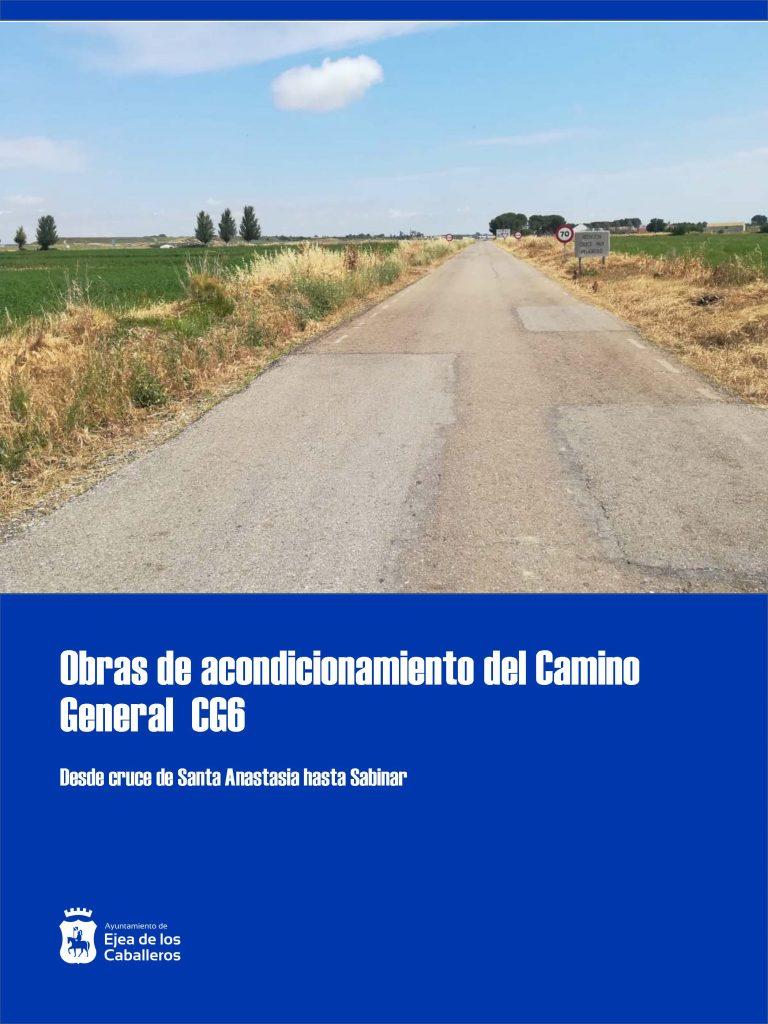 Actuaciones de mejora en el Camino General del CG-6