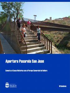 Apertura de la pasarela de San Juan en Ejea de los Caballeros