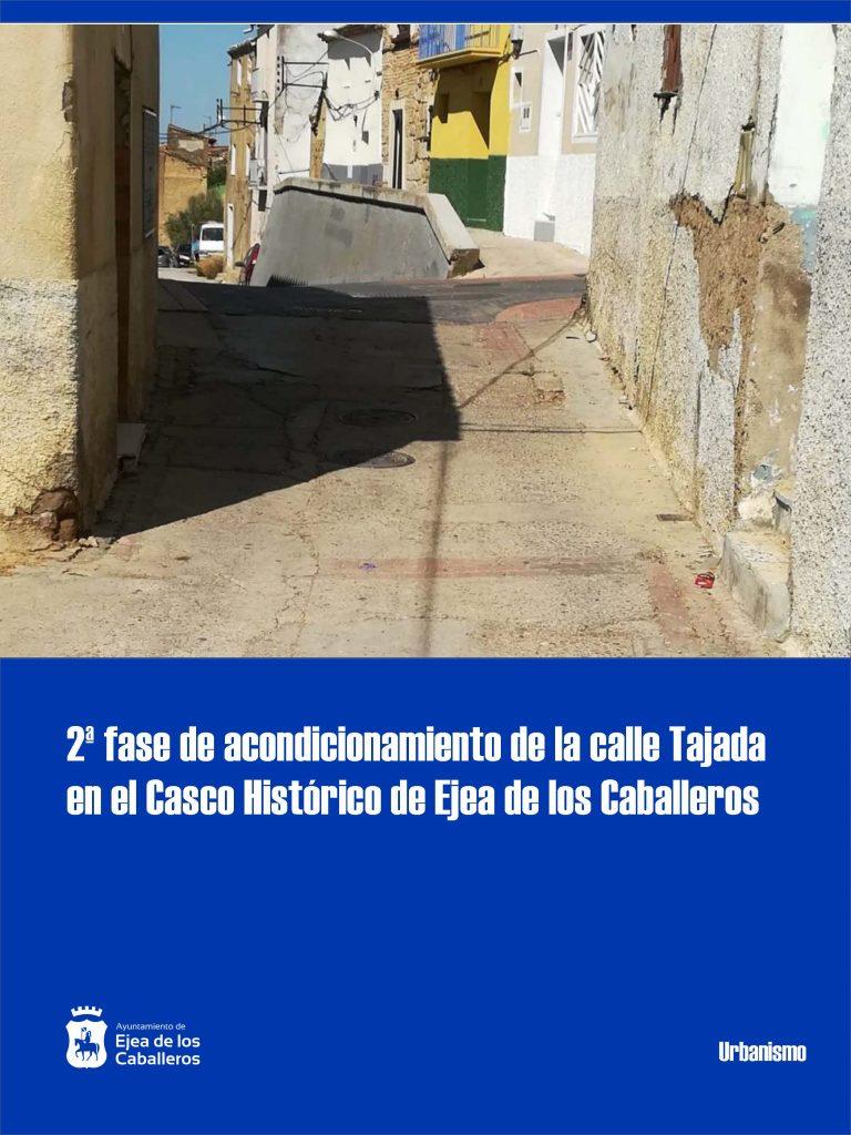 Nuevas obras de adecuación de la calle Tajada en Ejea de los Caballeros para finalizar su renovación