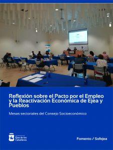 Las mesas sectoriales del Consejo Socioeconómico reflexionan sobre el «Pacto por el Empleo y la Reactivación Económica de Ejea y Pueblos»