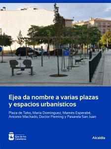 El Ayuntamiento de Ejea de los Caballeros da nombre a vías urbanas del Casco Urbano sin denominación