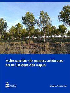 Trabajos de mejoras de las masas arbóreas y bosquetes en el entorno de la Ciudad del Agua