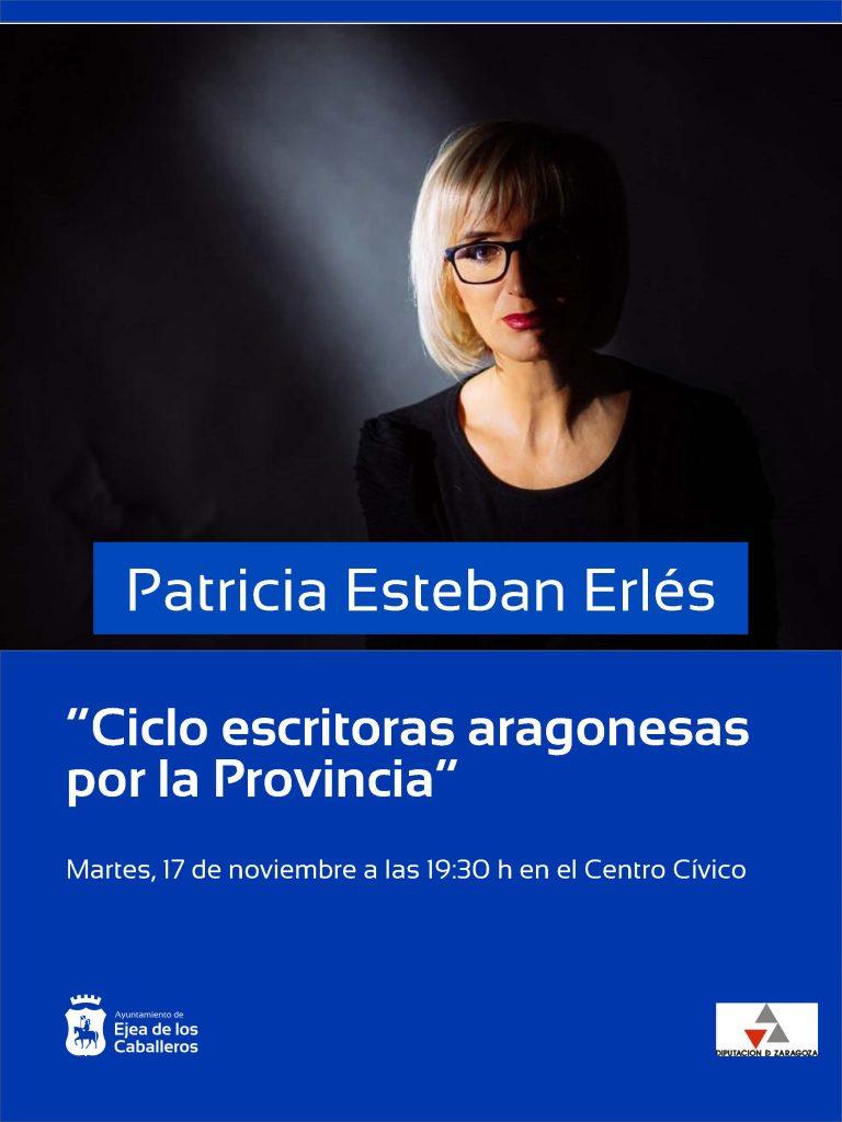 """El ciclo """"Escritoras Aragonesas por la Provincia"""" de la Diputación de Zaragoza recala en Ejea con Patricia Esteban Erlés"""