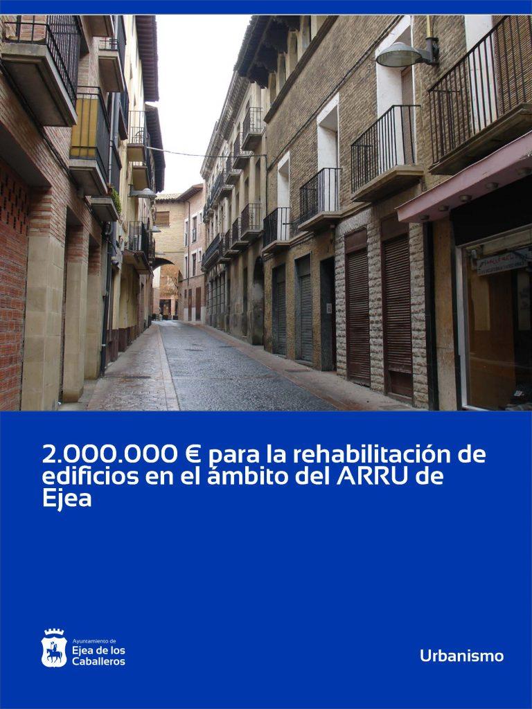 2.000.000 € para la rehabilitación de edificios en los ámbitos del ARRU de Ejea de los Caballeros