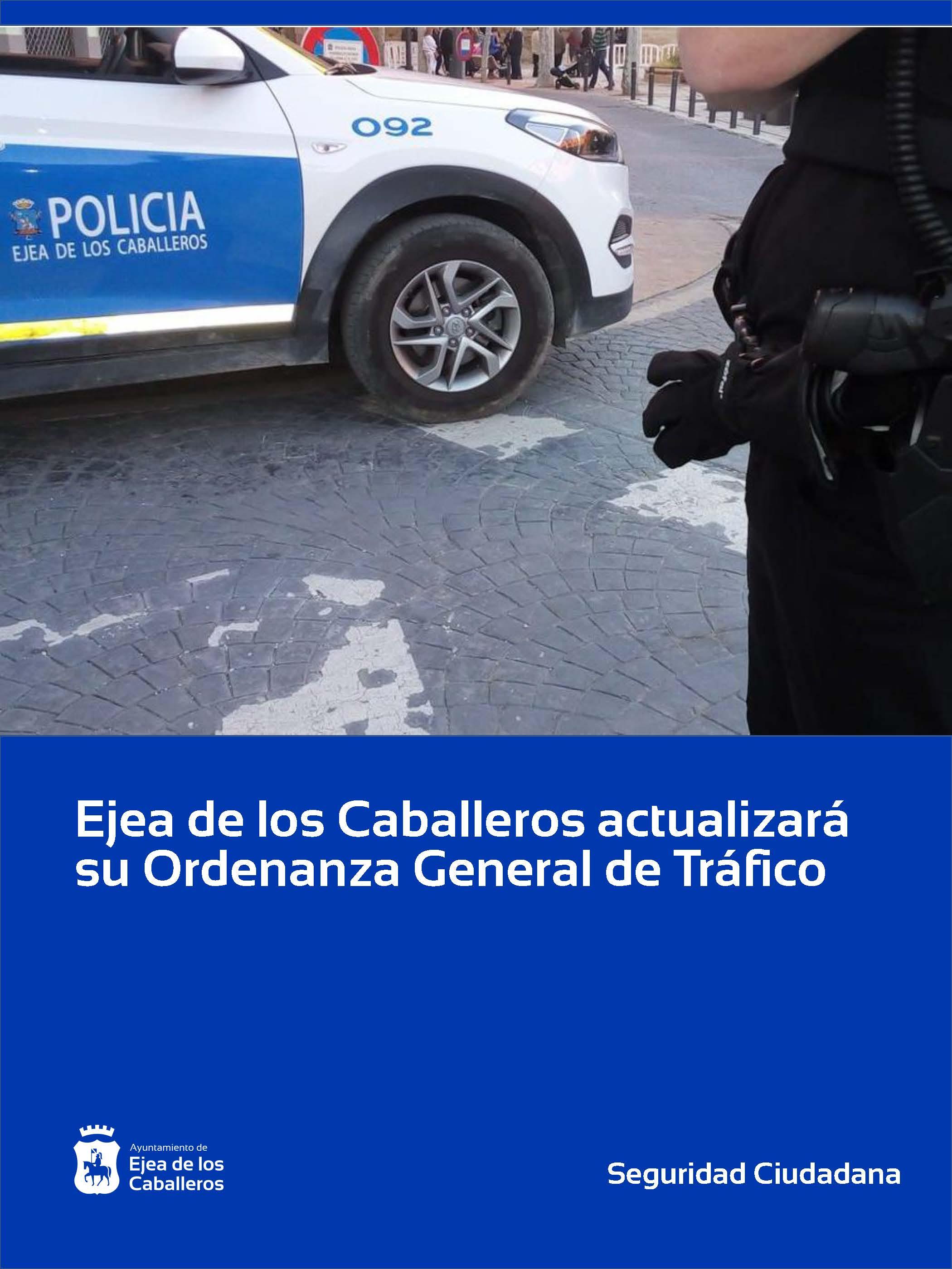 En este momento estás viendo El Ayuntamiento de Ejea de los Caballeros actualizará su ordenanza general de tráfico