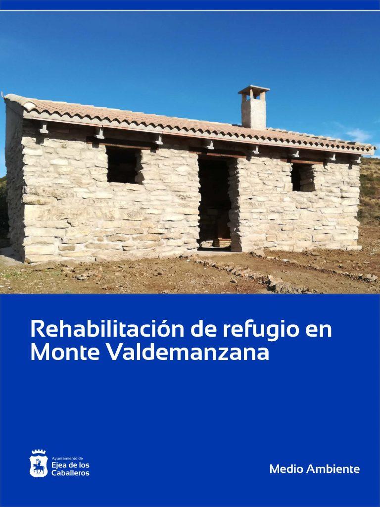 Finalizados los trabajos de adecuación de un refugio en el Monte de Valdemanzana