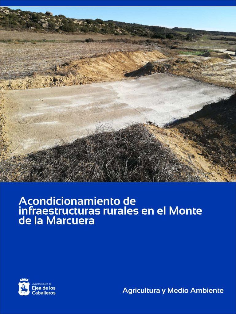 Mejora de infraestructuras rurales en el Monte de la Marcuera