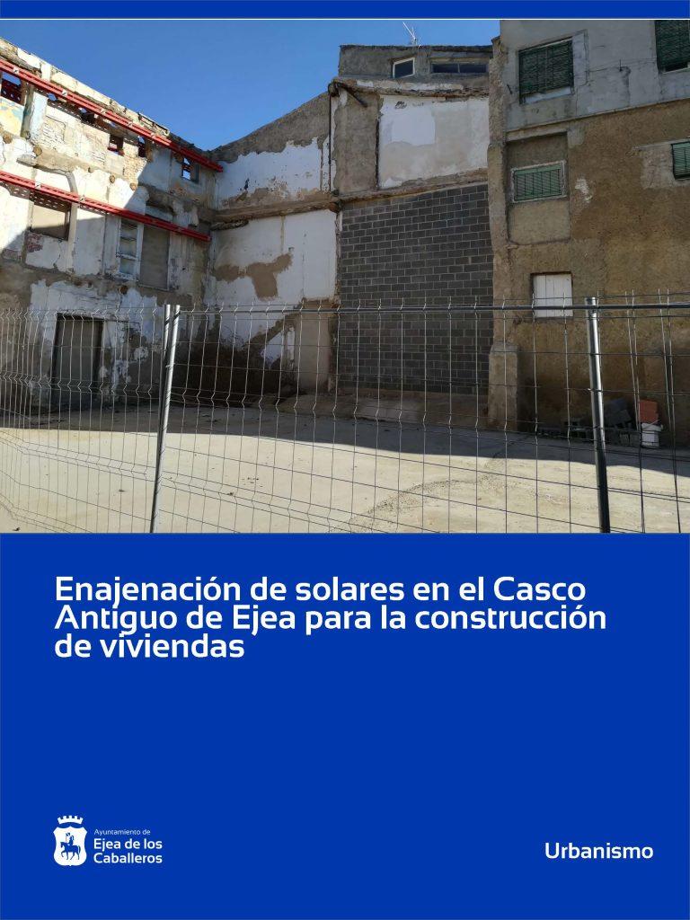 Enajenación de solares en el Casco Histórico de Ejea para construcción de viviendas
