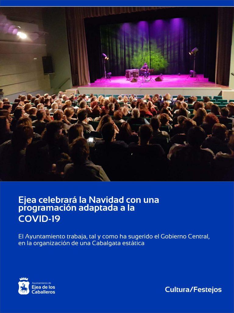 Ejea celebrará la Navidad con una programación cultural para todos los públicos y adaptada a la COVID-19