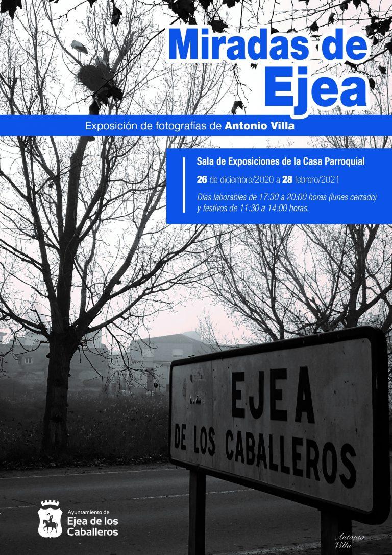 MIRADAS DE EJEA: Una exposición de fotografías de Antonio Villa para redescubrir nuestra ciudad