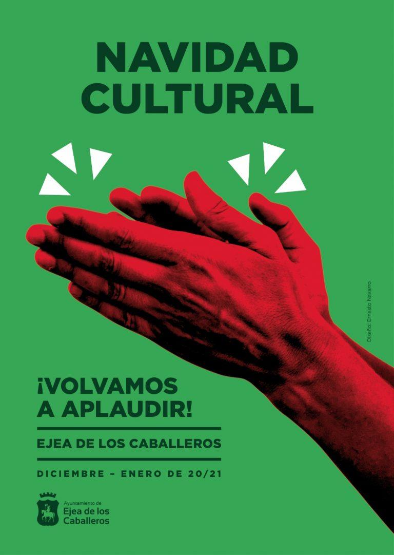 Navidad Cultural Ejea: Volvemos a aplaudir, sin bajar la guardia de la prevención y la seguridad