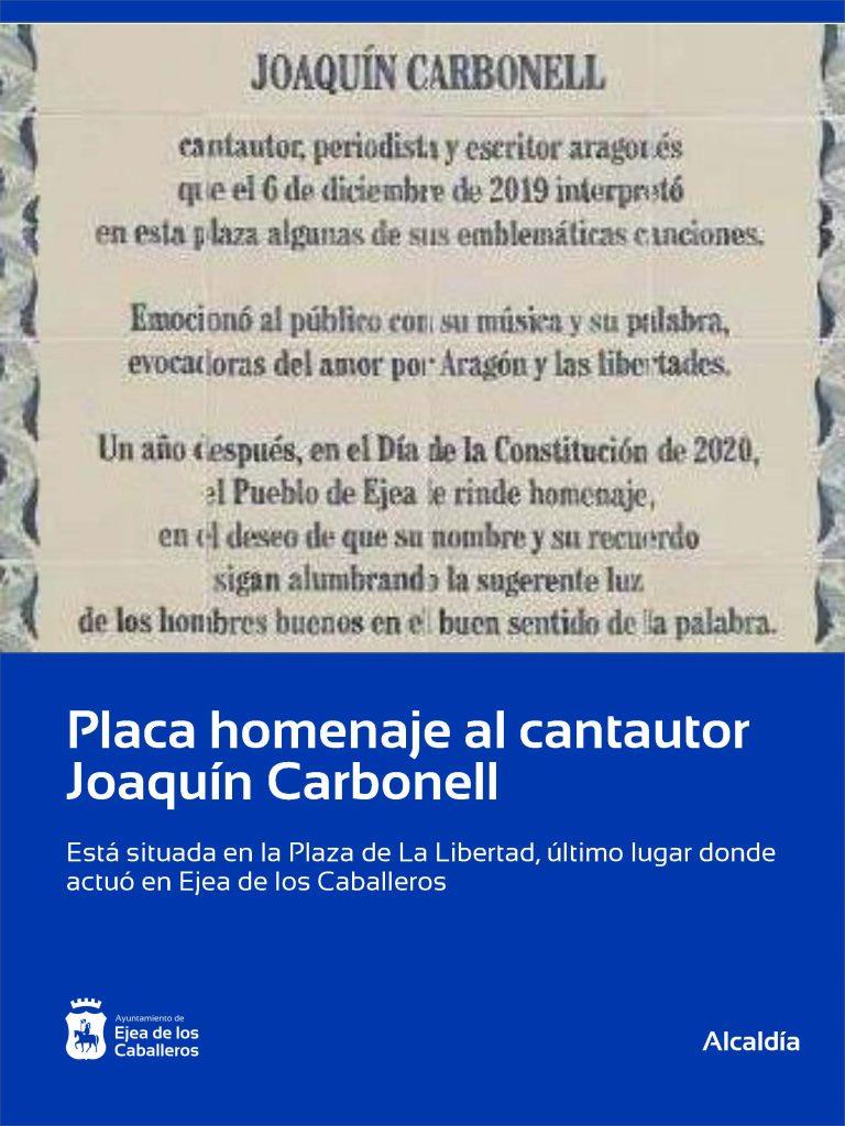 Una placa en homenaje a Joaquín Carbonell reconoce al artista y recuerda su última visita a Ejea de los Caballeros
