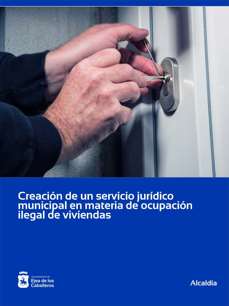 El Ayuntamiento de Ejea de los Caballeros crea un servicio de asistencia jurídica en materia de ocupación ilegal de inmuebles