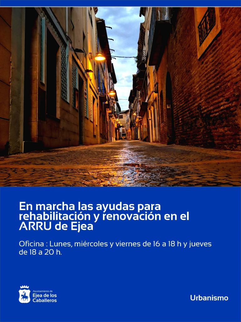 Abierto el plazo para solicitar ayudas para actuaciones de rehabilitación y renovación del ARRU en Ejea de los Caballeros