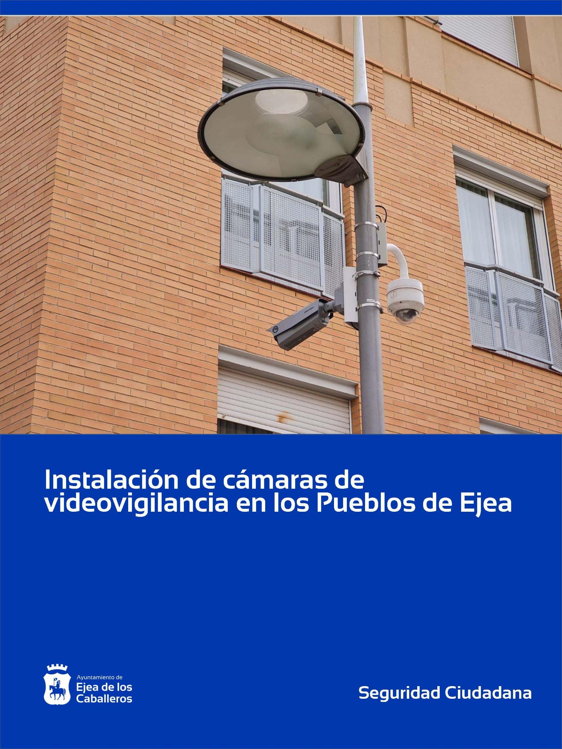 Instalación de cámaras de viodeovigilancia en los Pueblos de Ejea de los Caballeros