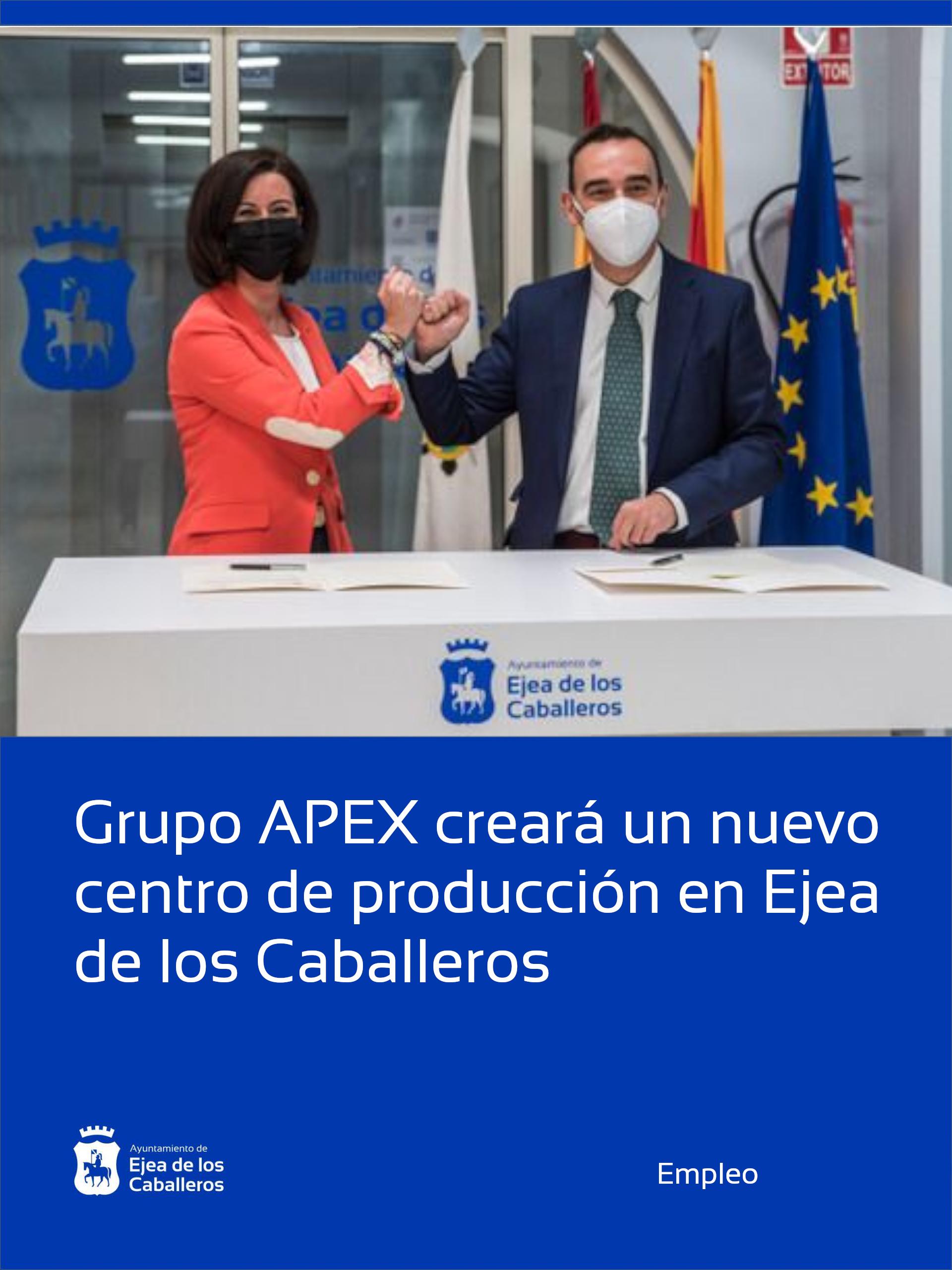 Grupo APEX creará un nuevo centro de producción en Ejea de los Caballeros con una inversión superior a los 2 millones de euros