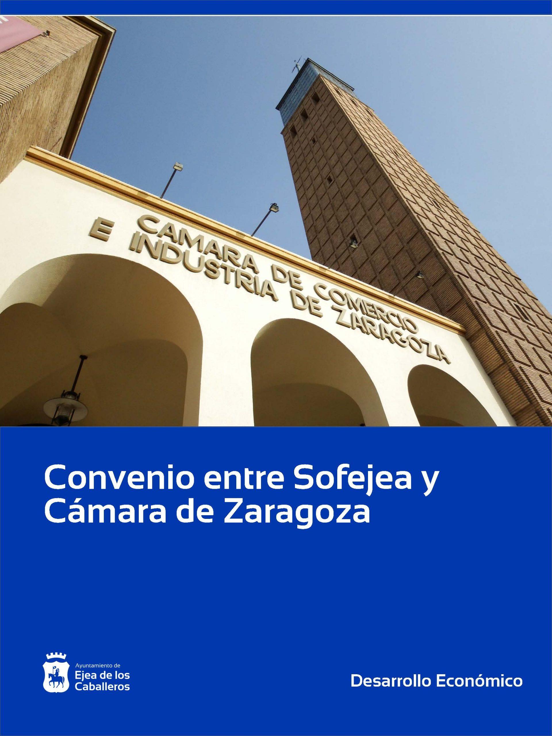 Sofejea y Cámara de Zaragoza refuerzan sus relaciones a través de un convenio de colaboración