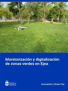 Lee más sobre el artículo Comienza la monitorización y digitalización para hacer más sostenibles las zonas verdes de Ejea de los Caballeros