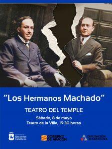 """Teatro del Temple representará la obra """"Los Hermanos Machado"""", una metáfora de las dos Españas a través del diálogo de dos poetas a quienes separó la guerra"""