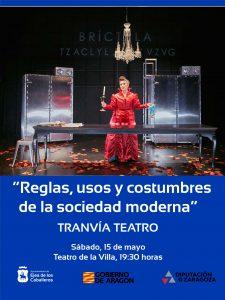 """Lee más sobre el artículo Tranvía Teatro representará """"Reglas, Usos y Costumbres de la Sociedad Moderna"""", una comedia atravesada de humor ácido e ironía"""