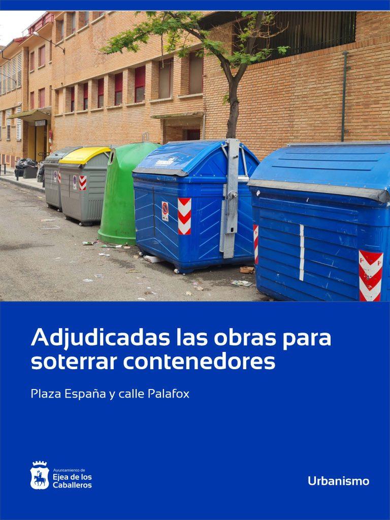 Adjudicadas las obras de renovación de soterramiento de contenedores en Ejea