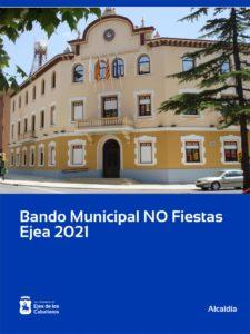 Lee más sobre el artículo Bando Municipal – NO Fiestas Ejea 2021