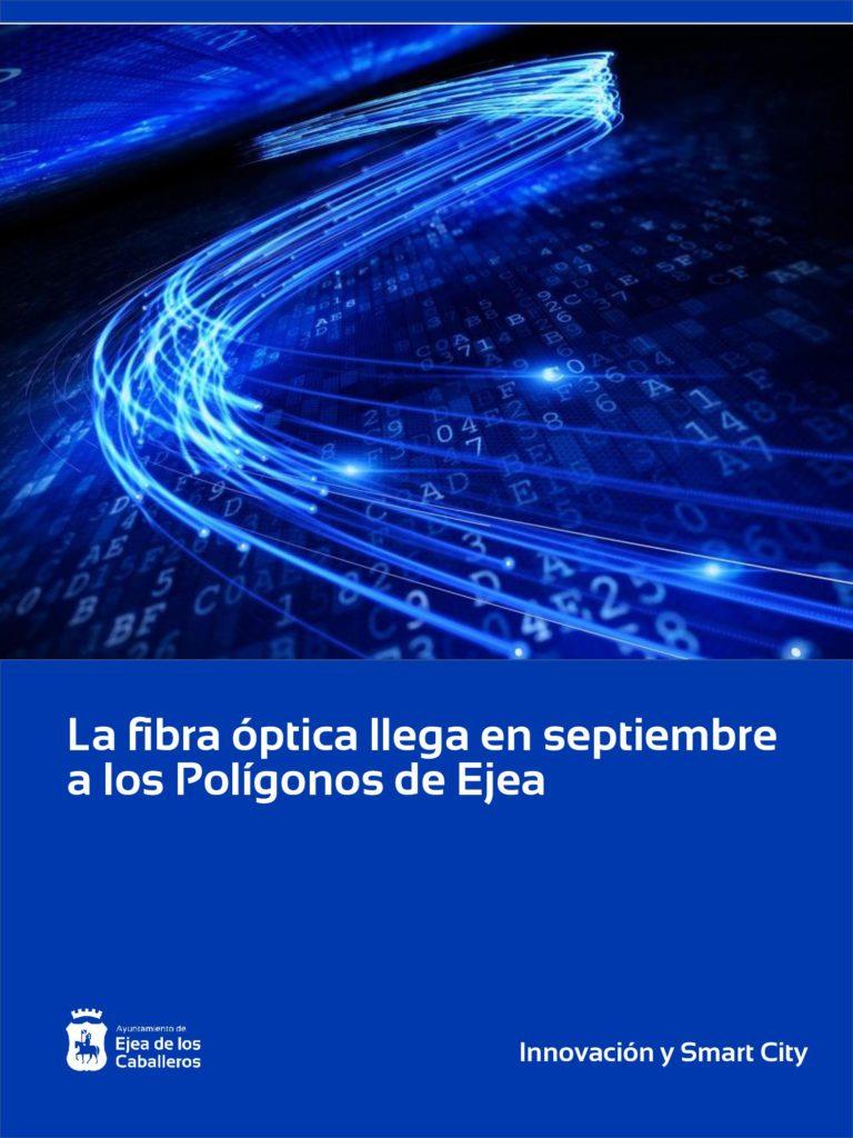 La fibra óptica en los Polígonos Valdeferrín y Valdeferrín Oeste de Ejea de los Caballeros será una realidad en el mes de septiembre